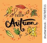 hello autumn hand lettering... | Shutterstock .eps vector #730785511