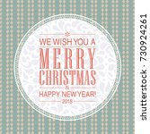 merry christmas and happy new... | Shutterstock . vector #730924261