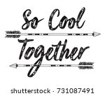 slogan graphic for t shirt | Shutterstock . vector #731087491