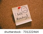 i hate monday written on color... | Shutterstock . vector #731222464