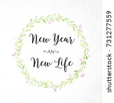 new year  new life   positive... | Shutterstock . vector #731277559
