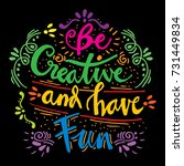be creative and have fun card. | Shutterstock .eps vector #731449834