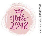 vector hand drawn hello 2018... | Shutterstock .eps vector #731462341