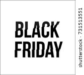 black friday lettering... | Shutterstock .eps vector #731513551