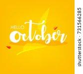 hello october  vector... | Shutterstock .eps vector #731566285