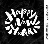 chalk lettering happy new year... | Shutterstock .eps vector #731590255