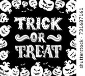 trick or treat. black and white.... | Shutterstock .eps vector #731687161