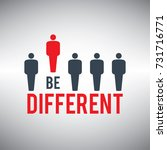 be different. being different... | Shutterstock .eps vector #731716771