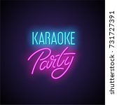 karaoke party neon light sign.... | Shutterstock .eps vector #731727391