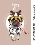 christmas card. pug dog in a... | Shutterstock .eps vector #731786191