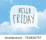 hello friday word bubble on...   Shutterstock . vector #731826757