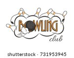 vector bowling club logo.... | Shutterstock .eps vector #731953945