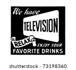 we have television 2   retro ad ... | Shutterstock .eps vector #73198360