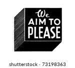 We Aim To Please - Retro Ad Art Banner   Shutterstock vector #73198363