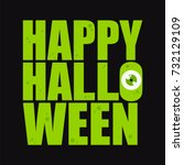 green  inscription halloween...   Shutterstock .eps vector #732129109