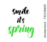 smile it s spring. brush hand... | Shutterstock . vector #732158605