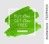 buy 1 get 1 free sale text over ... | Shutterstock .eps vector #732394414