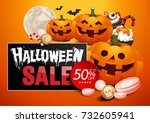 halloween sale  pumpkins treat... | Shutterstock .eps vector #732605941