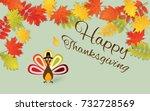 happy thanksgiving day... | Shutterstock .eps vector #732728569