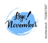 card with phrase bye november... | Shutterstock .eps vector #732867307