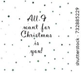 all i wand for christmas is you....   Shutterstock .eps vector #732885229