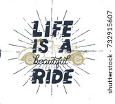 life is a beautiful ride.... | Shutterstock .eps vector #732915607