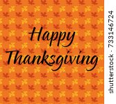 happy thanksgiving on maple... | Shutterstock .eps vector #733146724