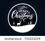 merry christmas. greeting card... | Shutterstock .eps vector #733323259