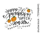 happy pumpkin spice season | Shutterstock .eps vector #733468441