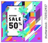 autumn sale memphis style web... | Shutterstock .eps vector #733512937