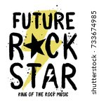 rock star slogan vector slogan... | Shutterstock .eps vector #733674985