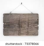 old wood sign hanging on white... | Shutterstock . vector #73378066