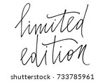phrase writing limited edition... | Shutterstock .eps vector #733785961