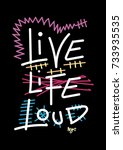new york live life loud t shirt ... | Shutterstock .eps vector #733935535