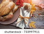 turkey and cutlery  arrangement ... | Shutterstock . vector #733997911