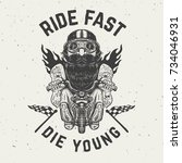 ride fast die young. funny... | Shutterstock .eps vector #734046931