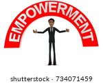 3d man with empowerment text... | Shutterstock . vector #734071459