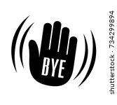 bye waving hand palm logo icon. ... | Shutterstock .eps vector #734299894