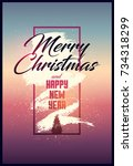 merry christmas and happy new... | Shutterstock .eps vector #734318299