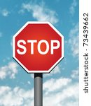stop sign on a sky background | Shutterstock . vector #73439662