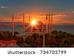 the blue mosque   sultanahmet   ... | Shutterstock . vector #734703799