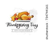 happy thanksgiving day autumn... | Shutterstock .eps vector #734744161