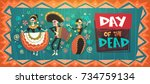 day of dead traditional mexican ... | Shutterstock .eps vector #734759134