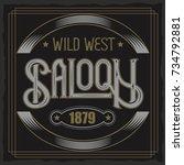 vector vintage typeface. saloon ... | Shutterstock .eps vector #734792881