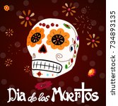 dia de los muertos. day of the... | Shutterstock .eps vector #734893135