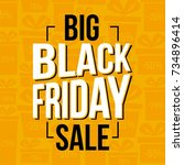 abstract vector black friday... | Shutterstock .eps vector #734896414