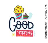 vector poster with phrase  cake ... | Shutterstock .eps vector #734907775