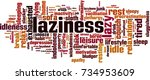 laziness word cloud concept....   Shutterstock .eps vector #734953609