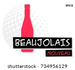 beaujolais nouveau day  french...   Shutterstock .eps vector #734956129