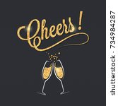 champagne glass banner. cheers... | Shutterstock .eps vector #734984287